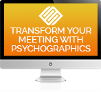transform-your-meetings-with-psychographics.png