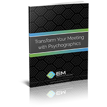 Transform Your Meetings With Psychographics